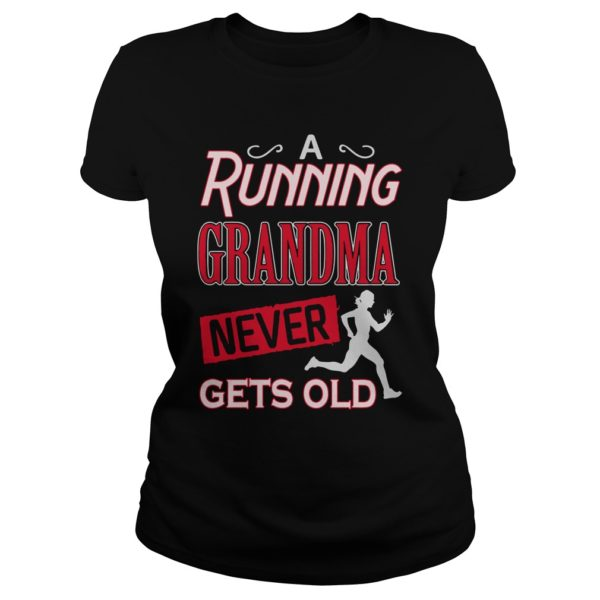 A running grandma never gets old lady shirt