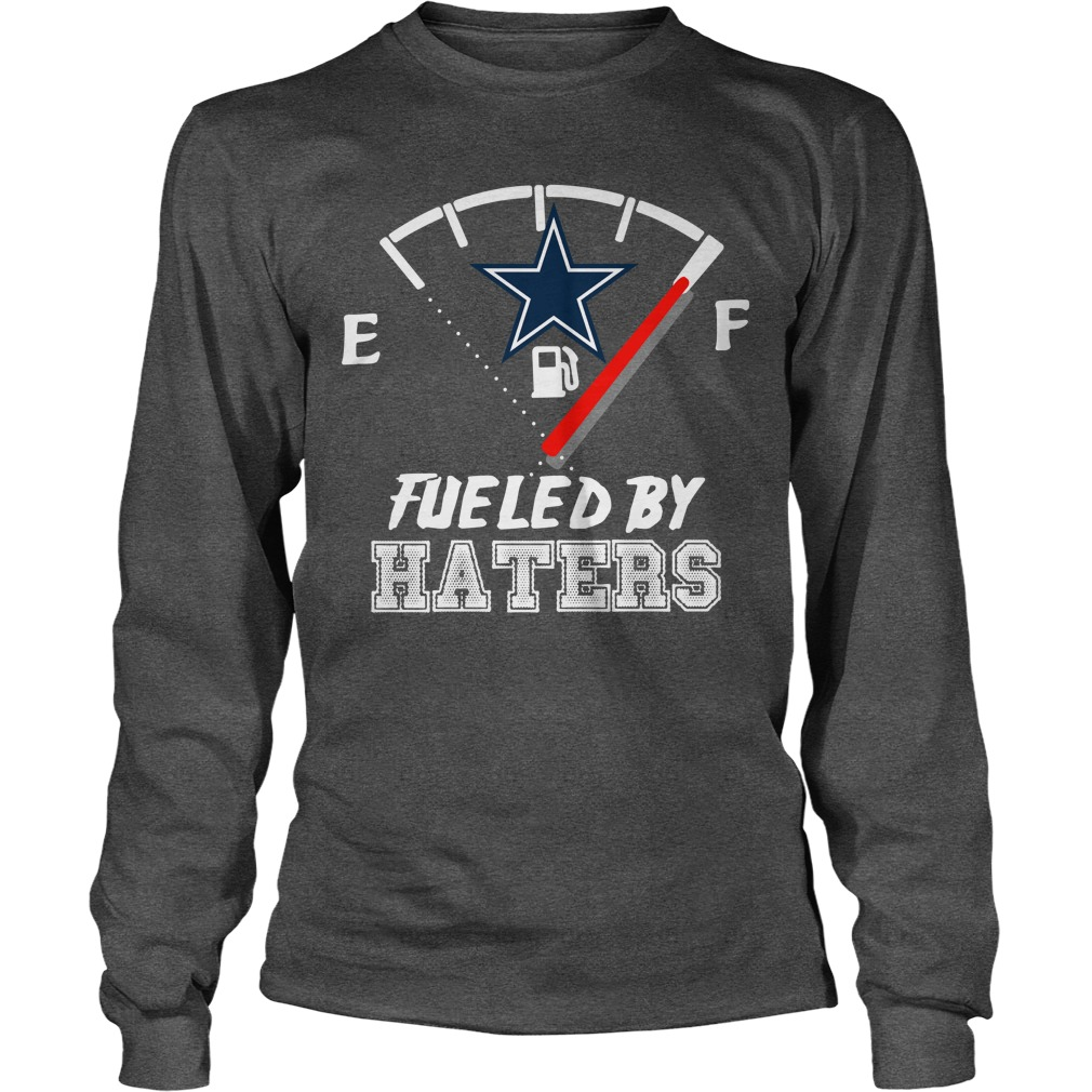 Dallas Cowboy fueled by haters long sleeve