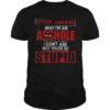 Deadpool stop asking why I'm an asshole I don't ask why you're so stupid unisex shirt