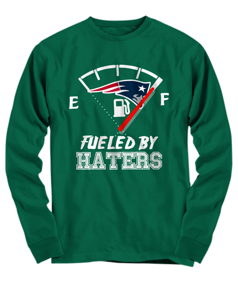 Fueled by haters New England Patriots long sleeve