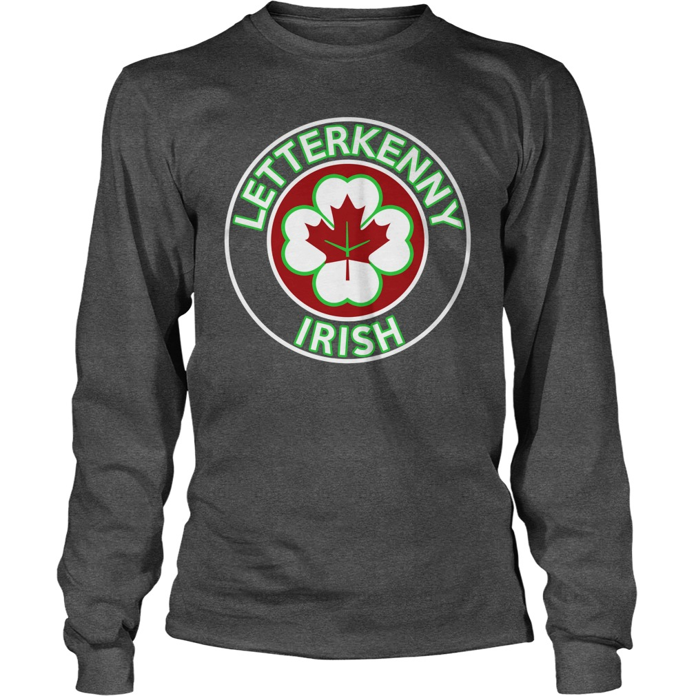 Letterkenny irish shoresy long sleeve