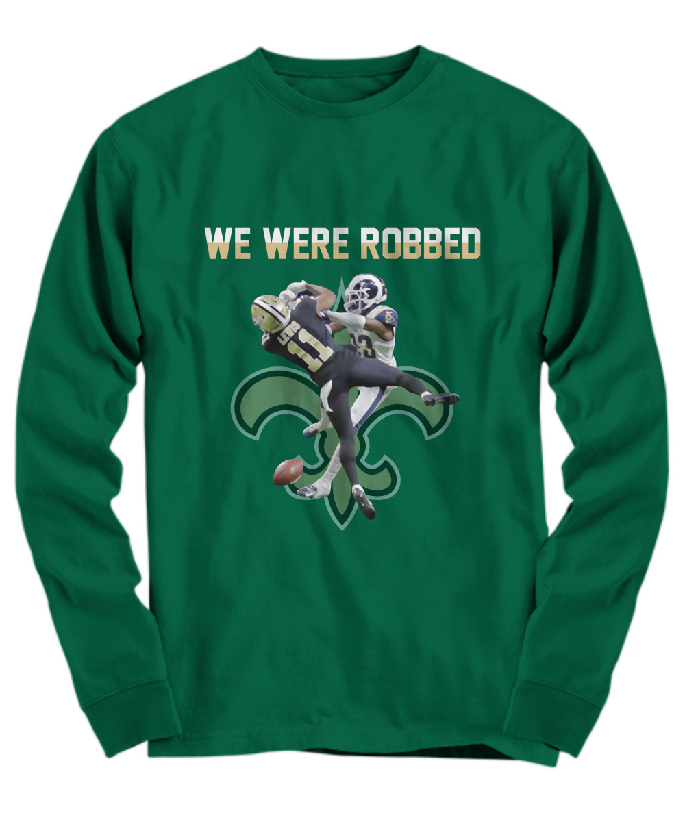 New Orleans Saints we are robbed long sleeve