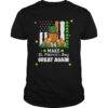 Trump make St. Patrick's Day great again unisex shirt