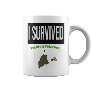 I survived picking potatoes mug
