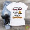 Captain Morgan I tried to be a good girl but then the bonfire was lit shirt