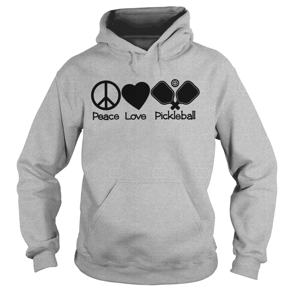 Peace love pickleball hoodie