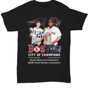 Tom Brady and David Ortiz Boston city of champions shirt