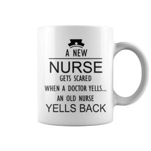 A new nurse gets scared when a doctor yells an old nurse yells black mug