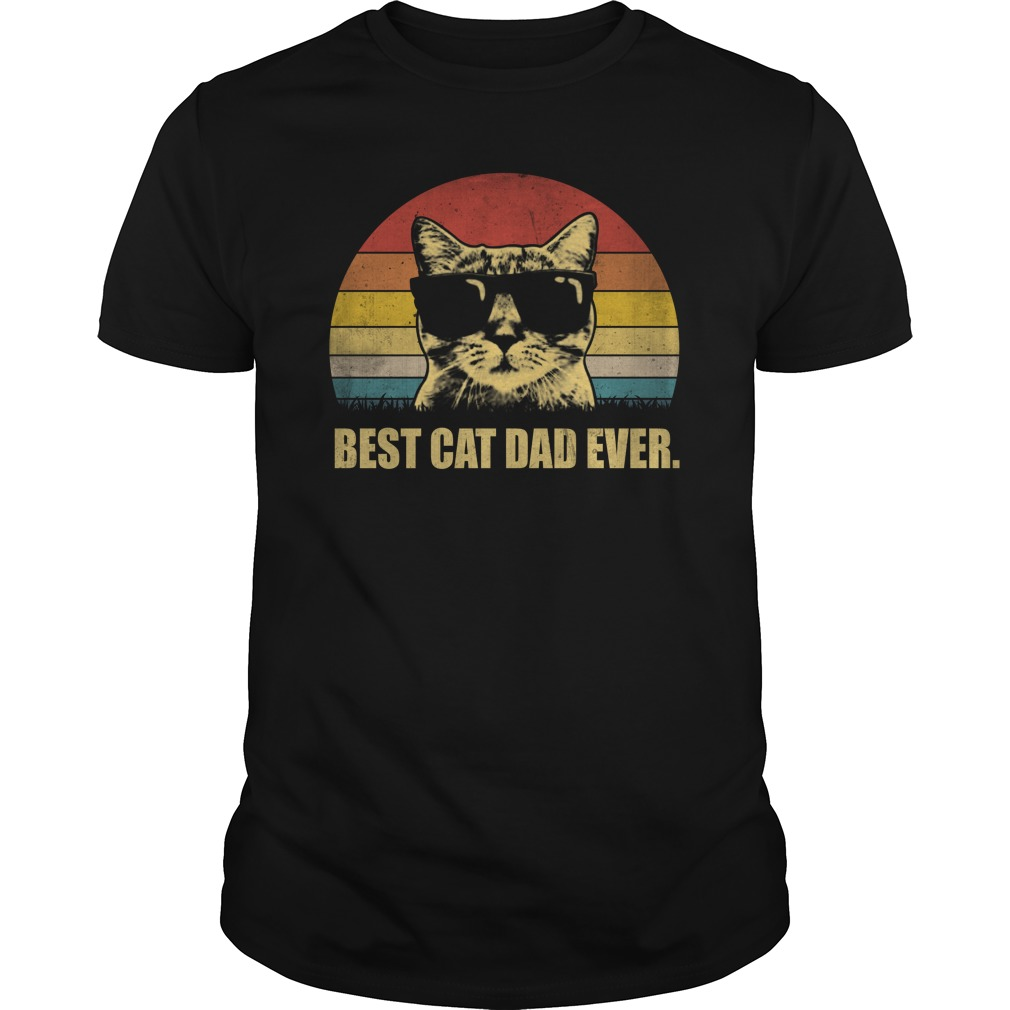 Best cat dad ever vintage cat wear glass unisex shirt