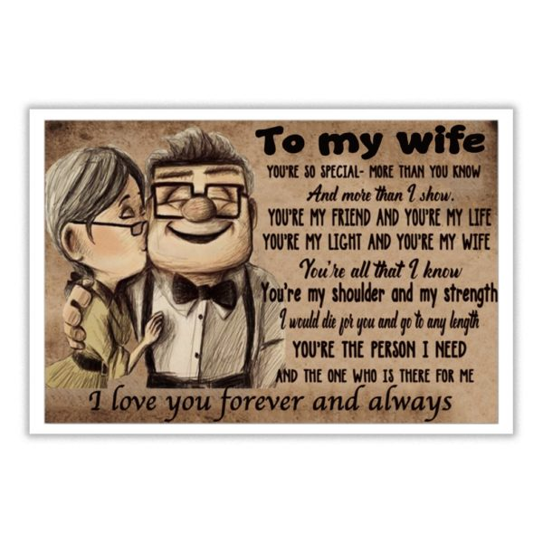 Carl Fredricksen and Ellie to my wife you're so special more than you know and more than I show poster