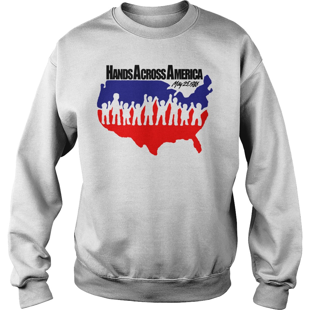 Hands across America May 25 1986 sweatshirt