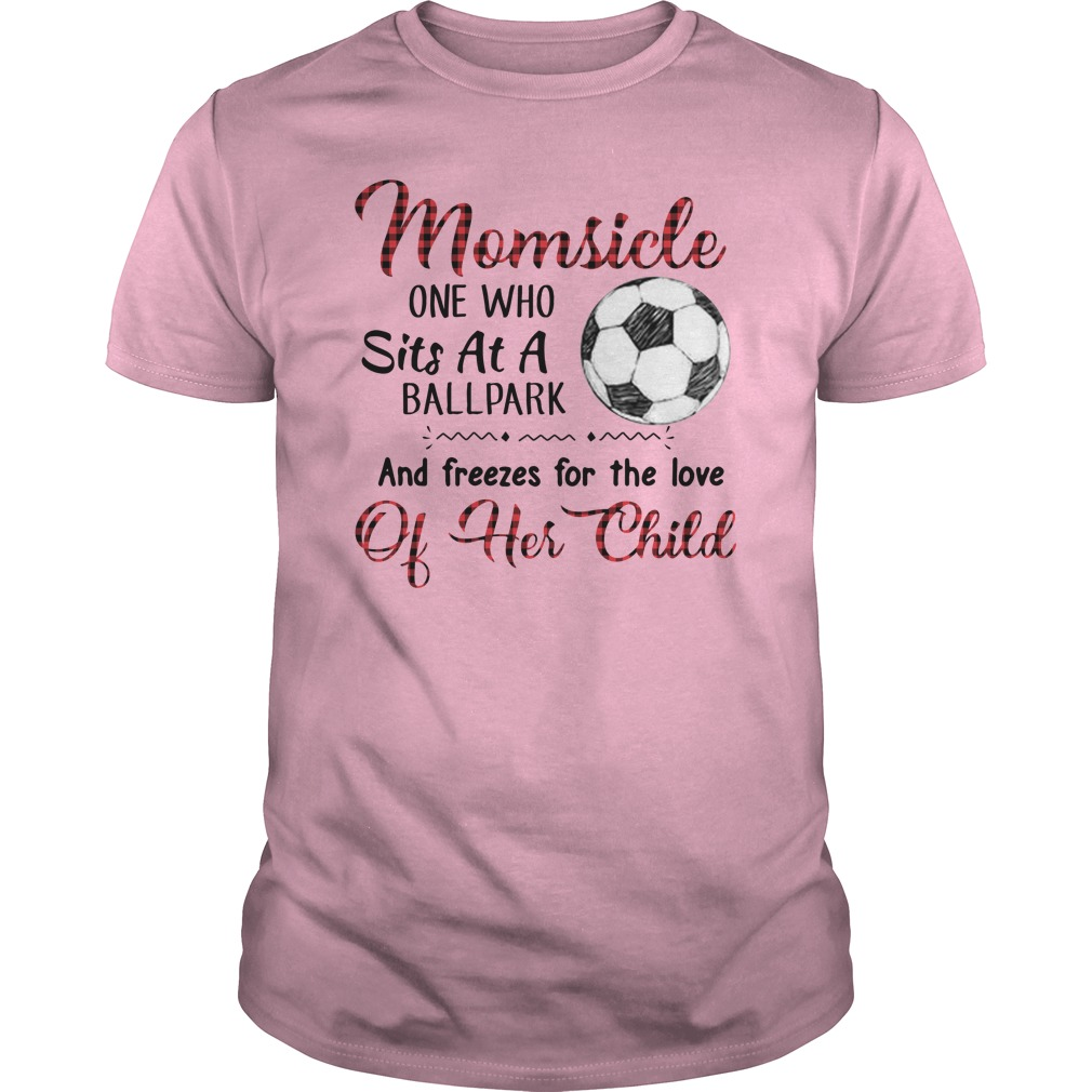 Mom side one who sits at a ballpark and freezes for the love unisex shirt
