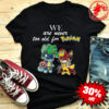 Pokevengers we are never too old for Pokémon shirt