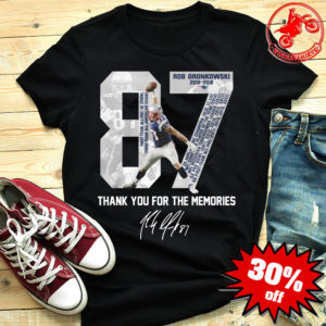 Rob Gronkowski thank you for the memories shirt