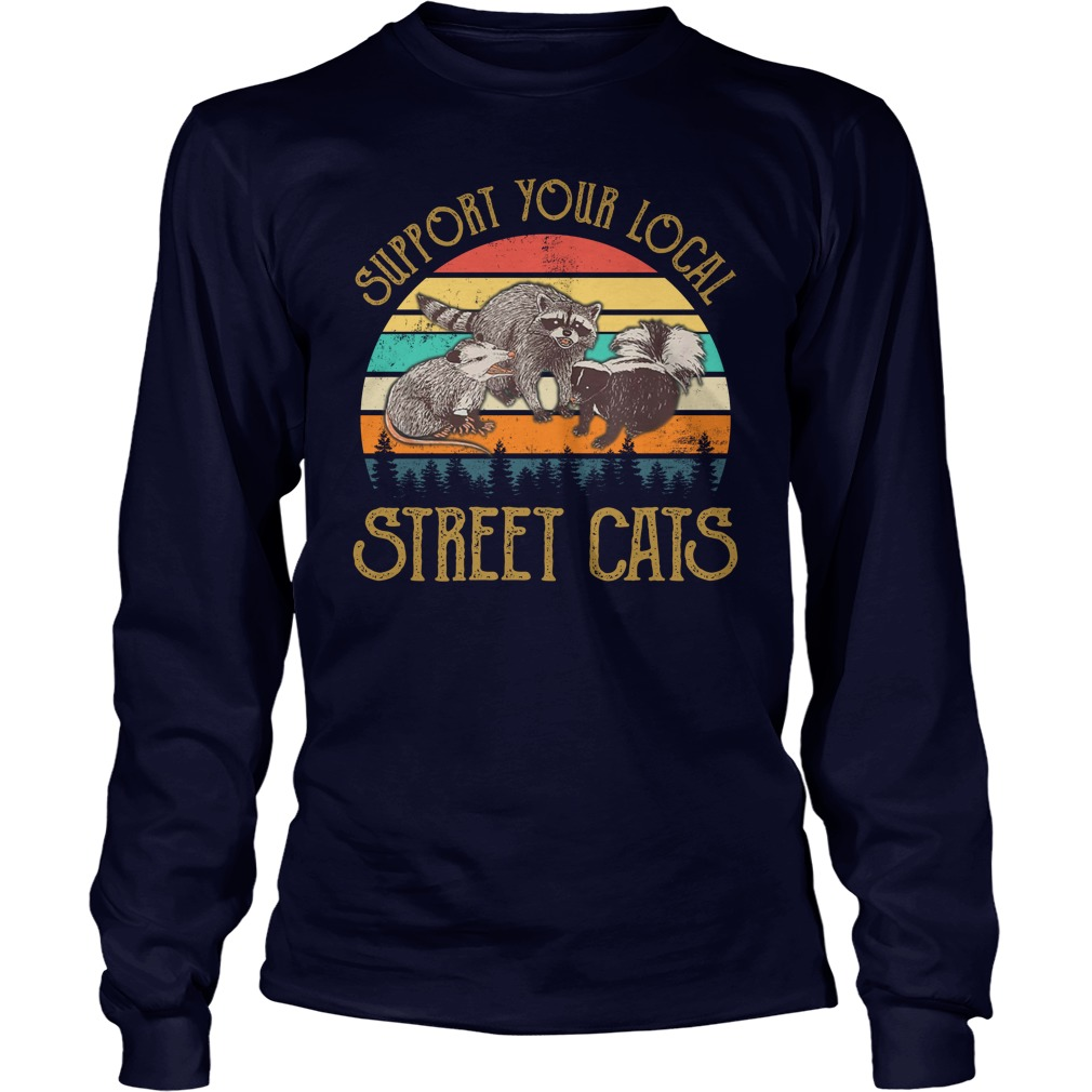 Cat Kitten Support Your Local Street Cats Vintage long sleeve