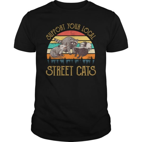 Cat Kitten Support Your Local Street Cats Vintage unisex shirt