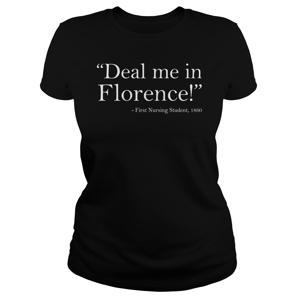 Deal Me In Florence Bill SHB 1155 Nurses Don't Play Cards lady shirt