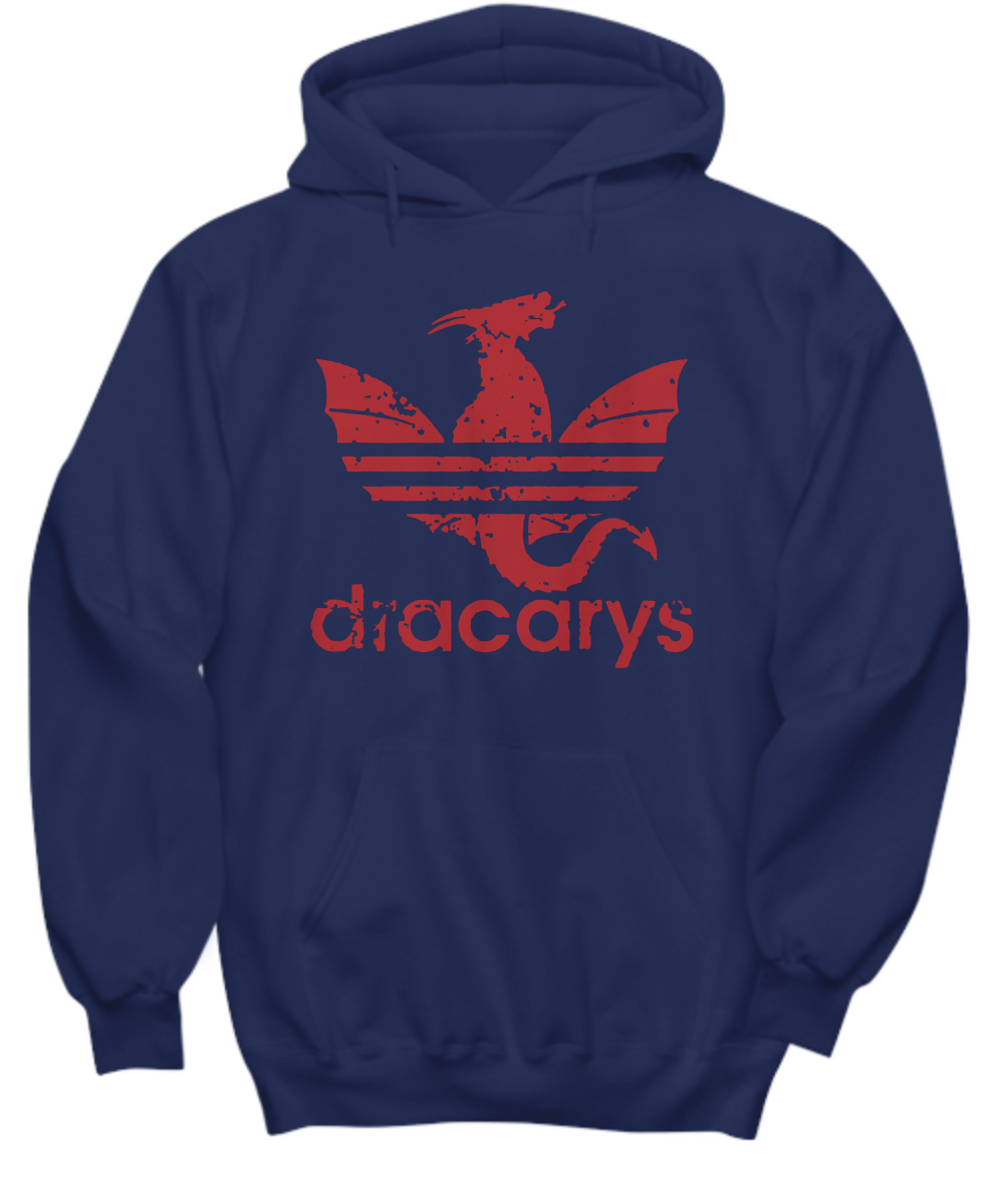 Dracarys Adidas Dragon Game Of Thrones hoodie