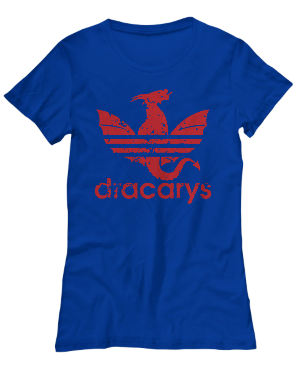 Dracarys Adidas Dragon Game Of Thrones lady shirt