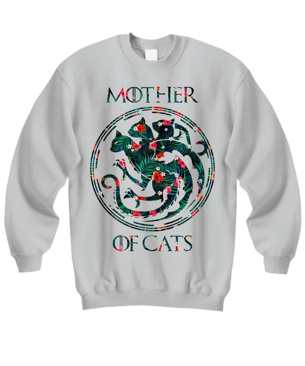 Floral tropical mother of cats Game of Thrones sweatshirt