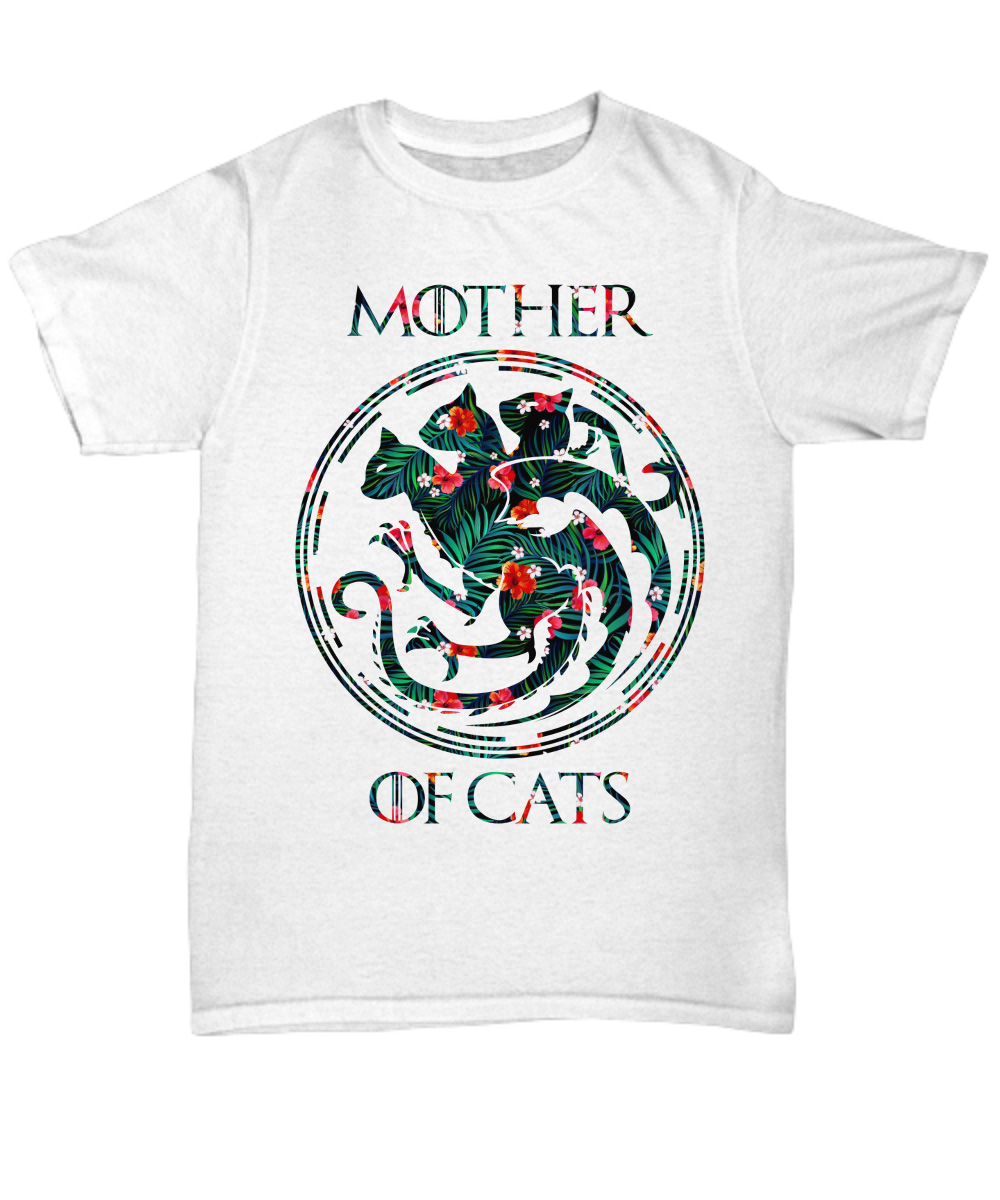 Floral tropical mother of cats Game of Thrones unisex shirt