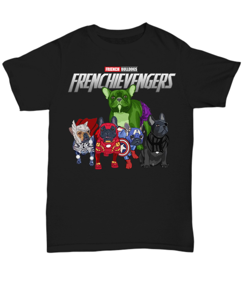 Frenchievengers French Bulldog Frenchie Avengers unisex shirt