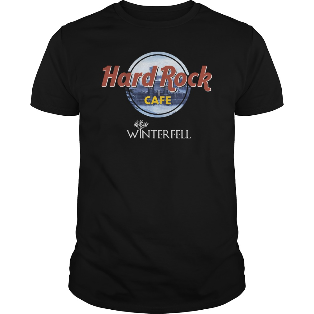 Hard Rock Cafe Winterfell Game Of Thrones unisex shirt