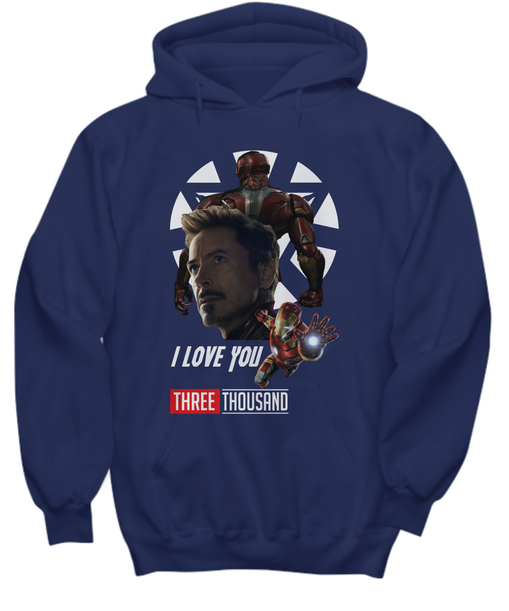 I Love You Three Thousand Times Iron Man Avengers Endgame Hoodie