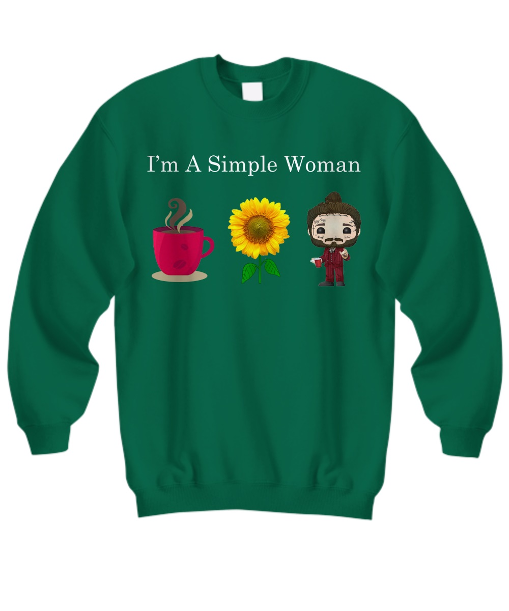 I'm a simple woman who loves coffee sunflower and Post Malone sweatshirt