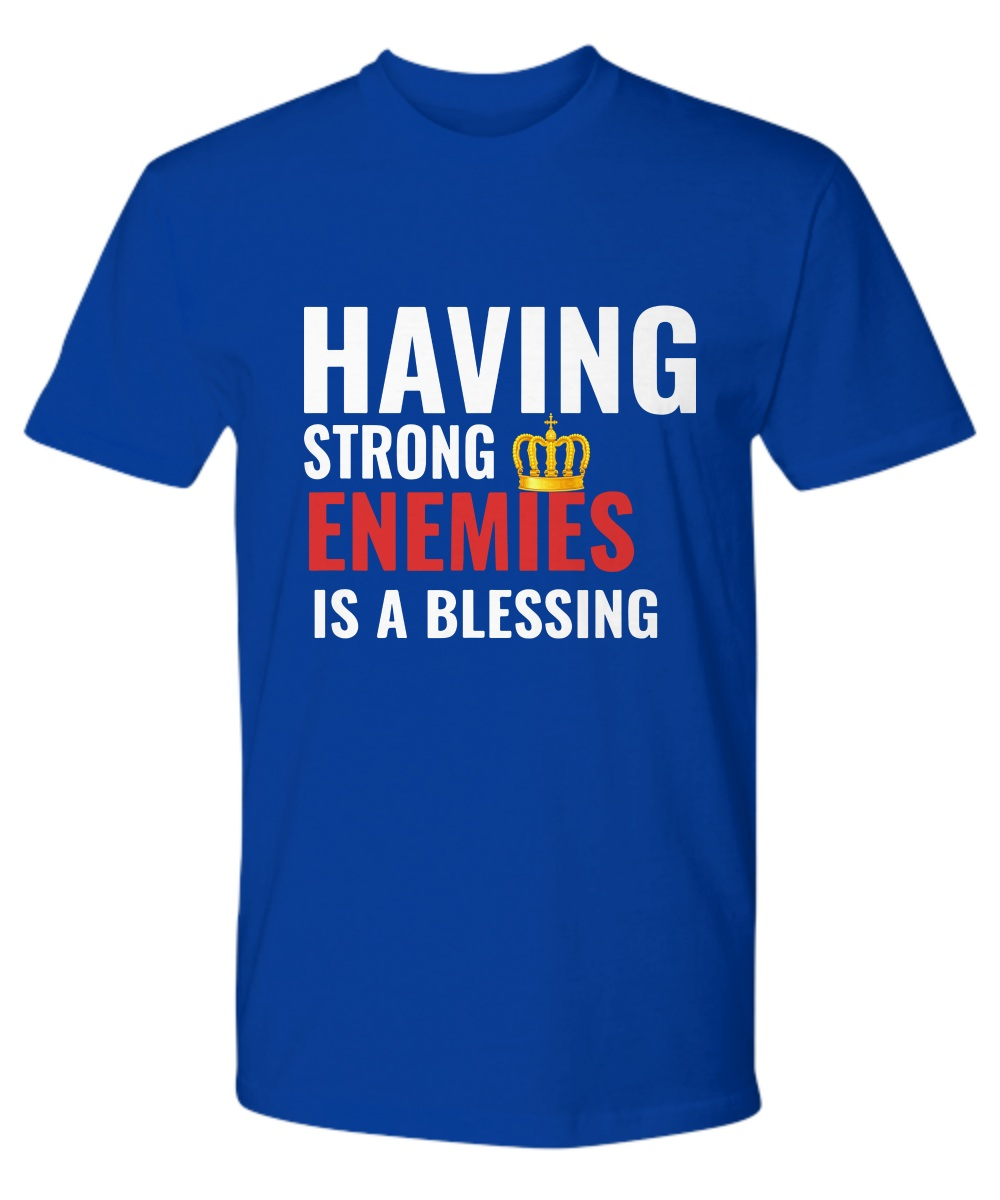 Nipsey Hussle Last Tweet Having Strong Enemies Is A Blessing premium shirt