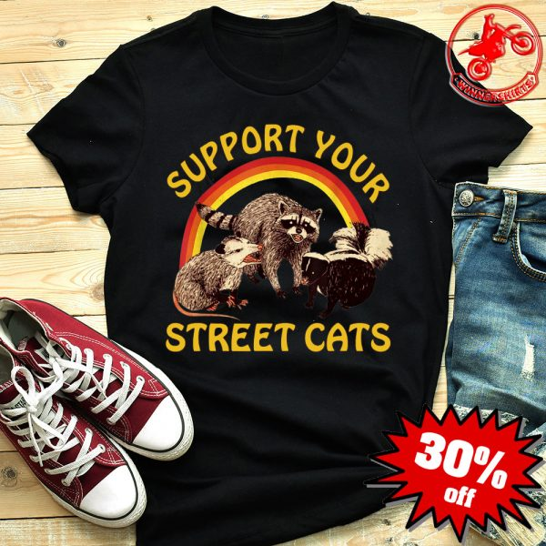 Raccoon Support Your Local Street Cats shirt
