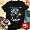 Rick Sanchez Show Me What You Got Game of Thrones shirt