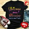 Unicorn And Bitchdust that's how I roll shirt