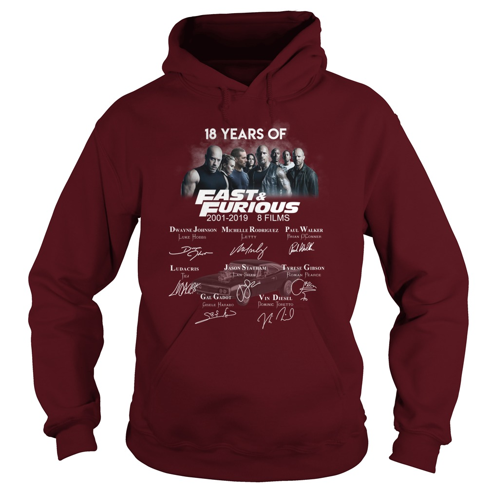 18 Years Of Fast And Furious 2001 - 2019 Signature hoodie