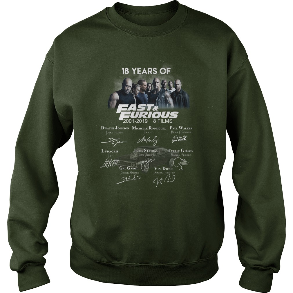 18 Years Of Fast And Furious 2001 - 2019 Signature sweatshirt