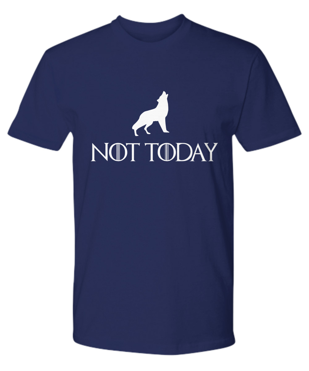 Arya Stark Not Today Wolf premium shirt