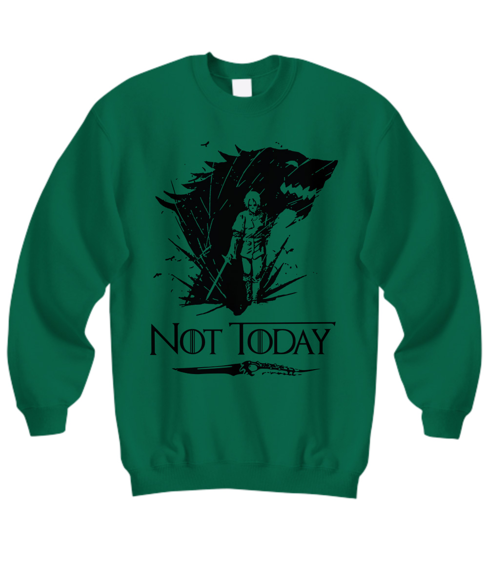 Arya's Dagger Kills The Night King Not Today sweatshirt