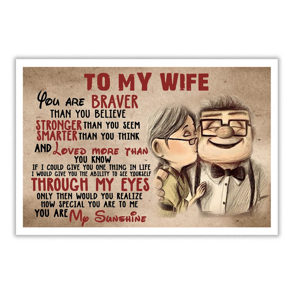 Carl And Ellie To My Wife You Are Braver Than You Believe Small Poster