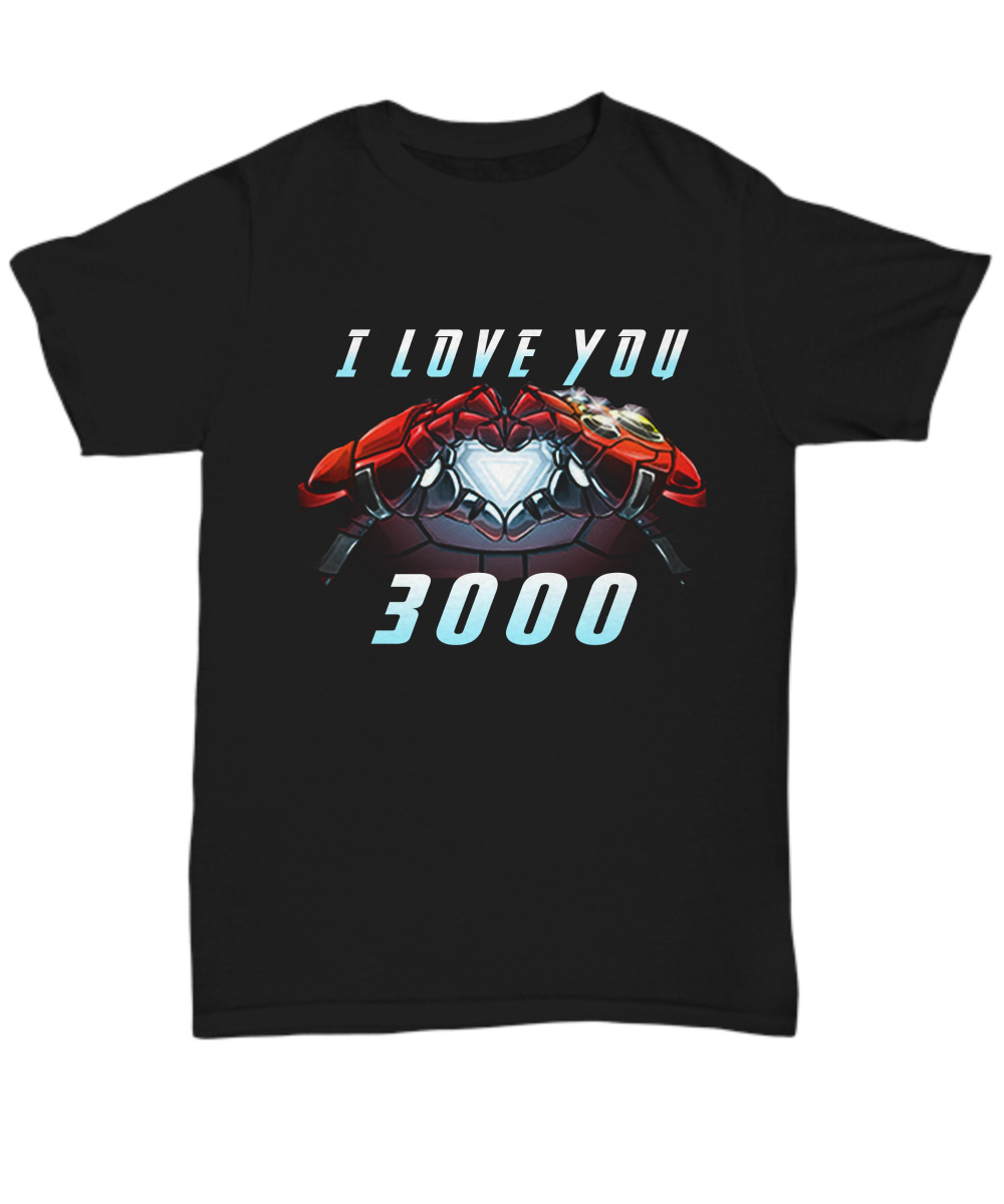 Dad I Love You 3000 Iron Man's Daughter Future unisex shirt