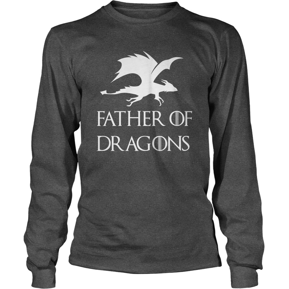 Father's Day Father of Dragons Long Sleeve