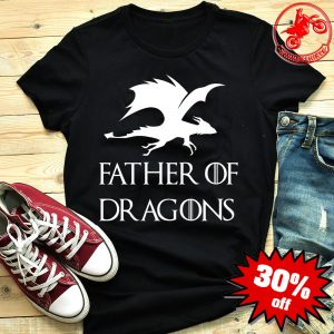 Father's Day Father of Dragons Shirt