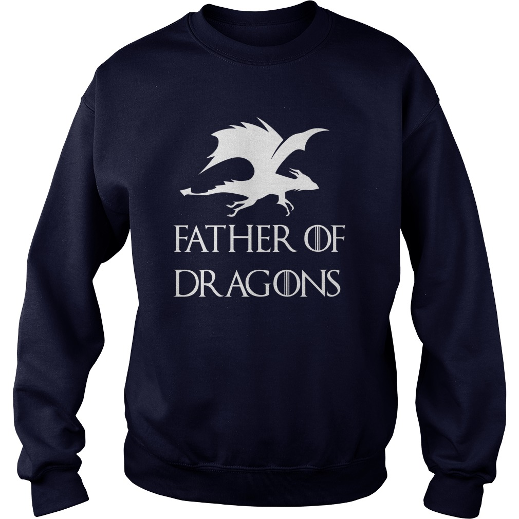 Father's Day Father of Dragons Sweatshirt