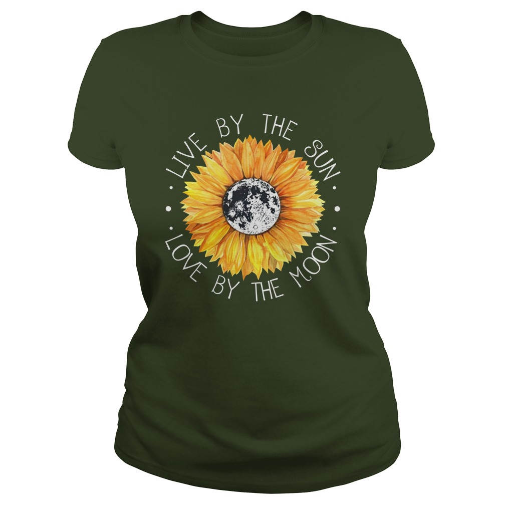 Hippie Live by The Sun Love by The Moon lady shirt