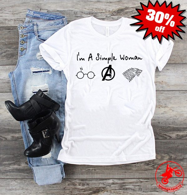 I'm A Simple Woman Loves Harry Potter Avengers And GOT Shirt