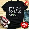 Its OK to Talk About It Mental Health Awareness Green Ribbon Shirt