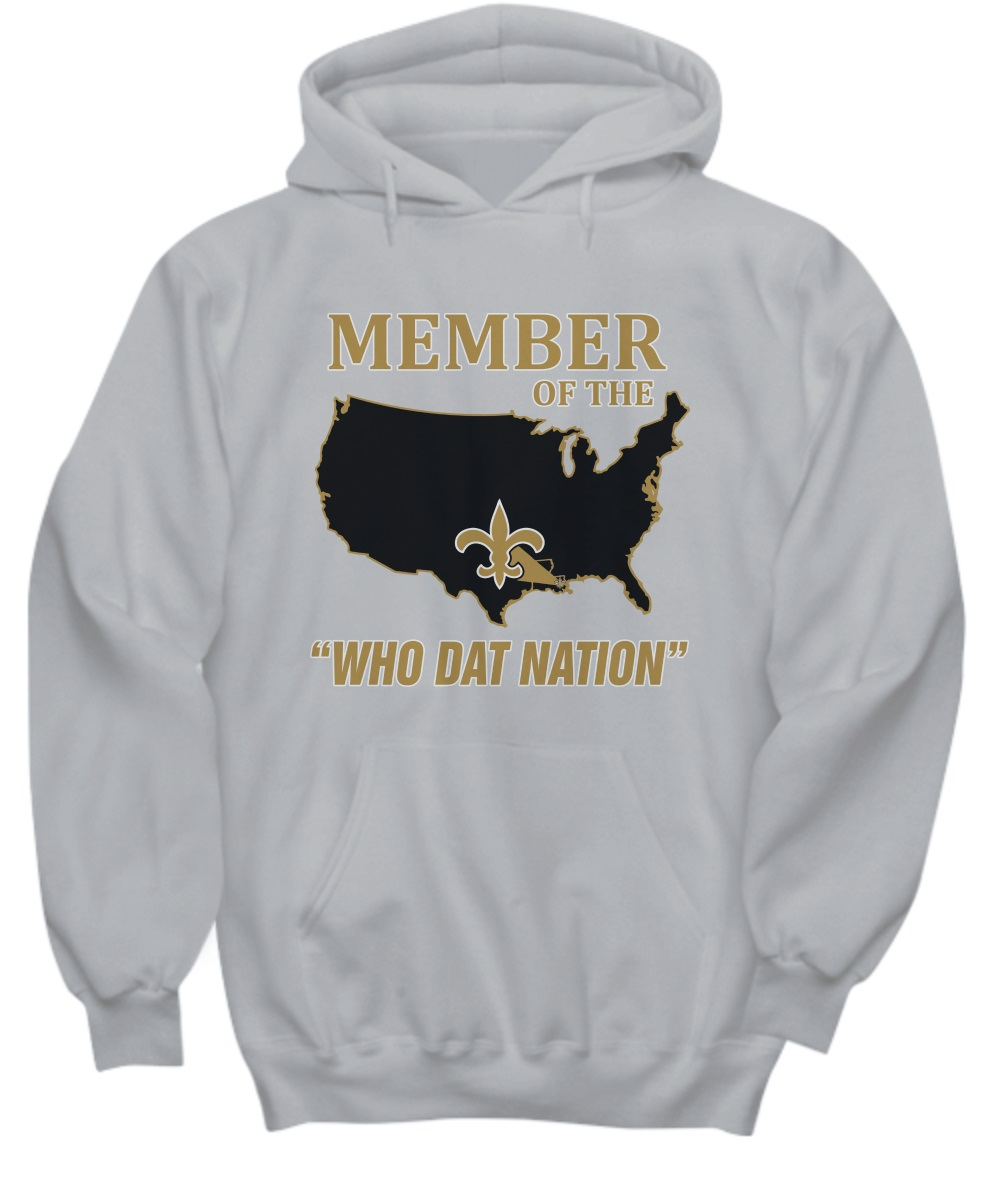 Member Of The New Orleans Saints Who Dat Nation hoodie