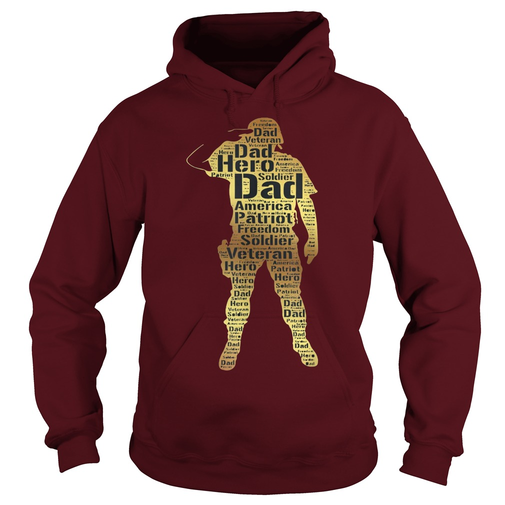 Veteran Dad My Dad is a Veteran and My Hero hoodie