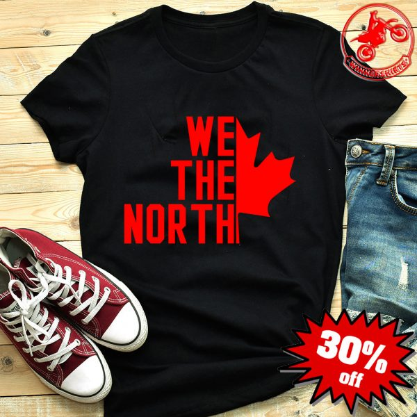 We The North Toronto Raptors Basketball Fan Shirt