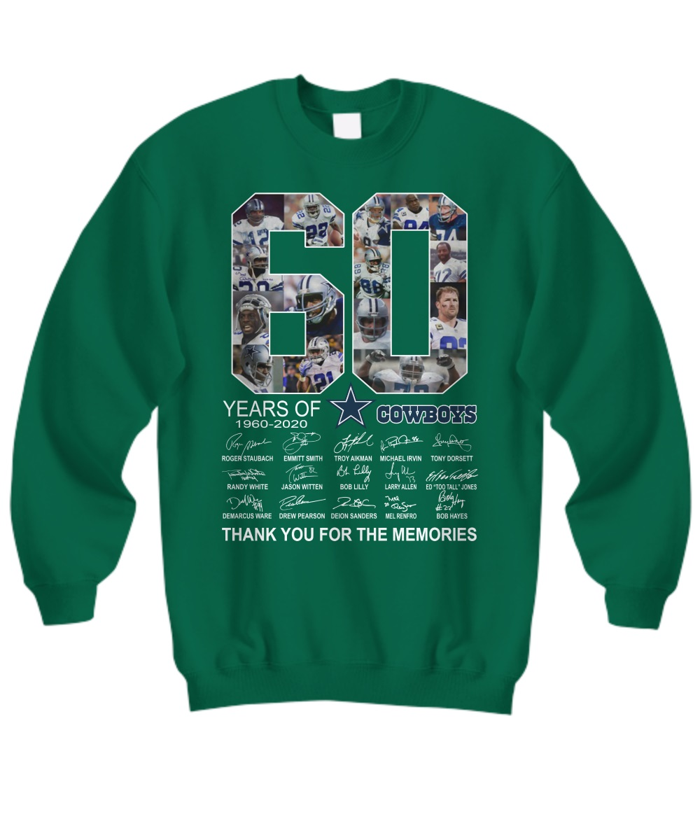 60 Years Cowboys Thank You For The Memories 1960-2020 sweatshirt