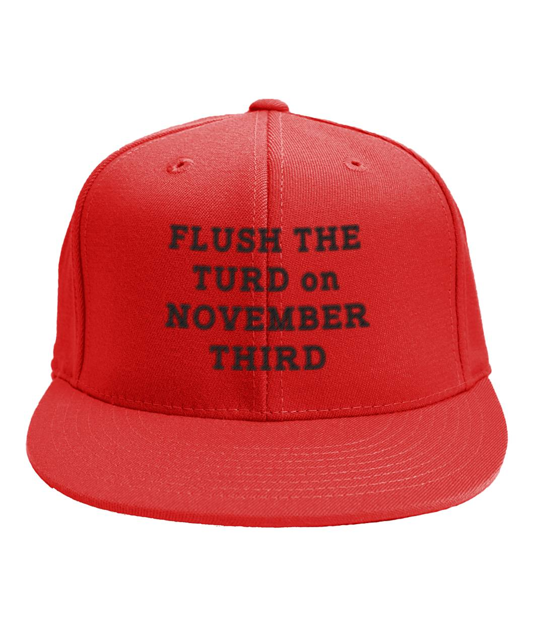 Flush The Turd on November Third Red Snapback